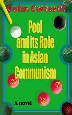 Pool and Its Role in Asian Communism by Colin Cotterill (2014, Paperback)