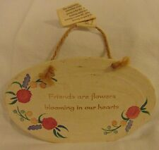 "Hand Made Ceramic Wall Plaque "" Friends are Flowers Blooming in Our Heart"""