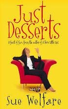 Sue Welfare Just Desserts Very Good Book