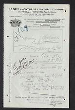 """DANNES prés NEUFCHATEL (62) CIMENTERIE """"CIMENTS de DANNES"""" 1950"""