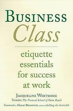 Business Class: Etiquette Essentials for Success at Work-ExLibrary