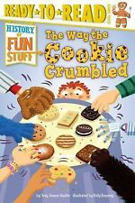 The Way the Cookie Crumbled (History of Fun Stuff)-ExLibrary