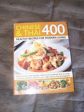 Chinese & Thai Cookbook 400 Healthy Recipes for Modern Living MSRP $18.99