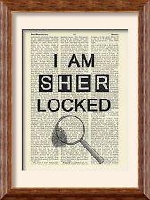 Art Print - Sherlock Holmes - I Am Sherlocked - Antique Book Page