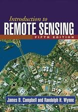 Introduction to Remote Sensing by James B. Campbell and Randolph H. Wynne...