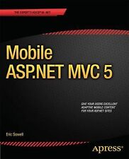 Mobile ASP.NET MVC 5 by Eric Sowell (2013, Paperback, New Edition)
