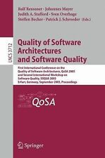 Quality of Software Architectures and Software Quality: First International Conf