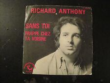 Vinyle 45 Tours - Richard Anthony - Sans Toi