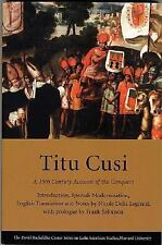 Titu Cusi: A 16th Century Account of the Conquest (David Rockefeller Center