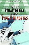 Tell Me What To Eat If I Have Type II Diabetes