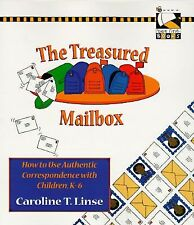 The Treasured Mailbox: How to Use Authentic Correspondence with Children, K-6 (