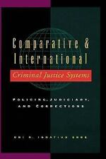 Comparative and International Criminal Justice Systems: Policing, Judiciary and
