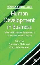 Human Development in Business: Values and Humanistic Management in the Encyclica