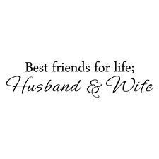 Inspiration Wall Decal Best Friends for life Husband Quote Vinyl Removable Decor