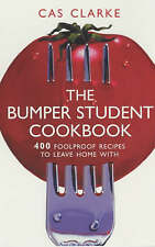 The Essential Student Cookbook: 400 Budget Recipes to Leave Home with by Cas...