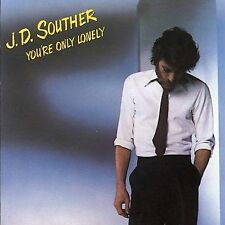 You're Only Lonely by J.D. Souther (CD, Aug-1990, Columbia (USA))