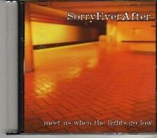(CD626) Sorry Ever After, Meet Us When The Lights Go Low - DJ CD