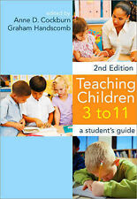 Teaching Children 3-11: A Student's Guide by SAGE Publications Ltd...
