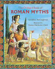 The Orchard Book of Roman Myths by Geraldine McCaughrean (Paperback, 2003)