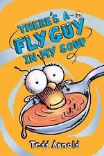 Fly Guy #12: There's a Fly Guy in My Soup-ExLibrary