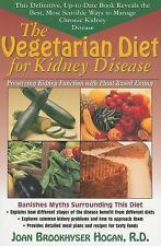 The Vegetarian Diet for Kidney Disease : Preserving Kidney Function with...