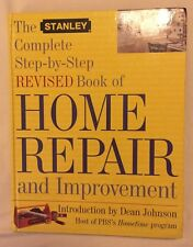 The Stanley Complete Step-by-Step Book of Home Repair and Improvement, Hufnagel,