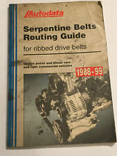 AUTODATA SERPENTINE BELT ROUTING GUIDE BOOK MANUAL RIBBED DRIVE BELTS 1988-1999
