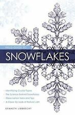 NEW - Field Guide to Snowflakes by Libbrecht, Kenneth