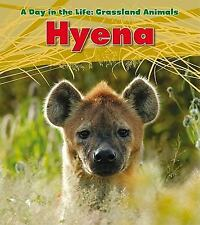 A Day in the Life Grassland Animals: Hyena A Day in the Life Set: Grassland...