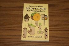 Easy-to-Make Bird Feeders for Woodworkers Scott Campbell  Book 1989
