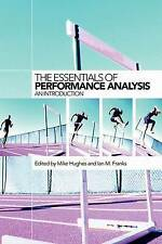 The Essentials of Performance Analysis: An Introduction by Hughes, Mike, Franks