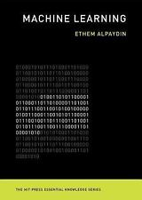 The MIT Press Essential Knowledge: Machine Learning : The New AI by Ethem...