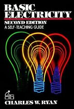 Basic Electricity: A Self-Teaching Guide (Wiley Self-Teaching Guides), Ryan, Cha