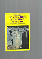 Les mégalithes ésotérisme et réalité Jacques Briard REF E23