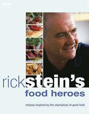 Rick Stein Rick Stein's Food Heroes Very Good Book