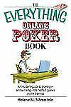 The Everything Online Poker Book: An Insider's Guide to Playing-and Wi-ExLibrary
