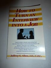 How to Turn an Interview into a Job by Jeffrey G. Allen (1985, Paperback) B172