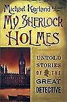 My Sherlock Holmes: Untold Stories of the Great Detective-ExLibrary