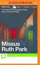 Harp in the South Trilogy: Missus 1 by Ruth Park (2015, MP3 CD, Unabridged)