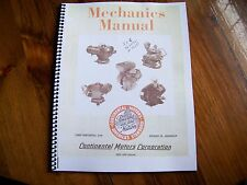Continental motors mechanics manual David Bradley and others book #15