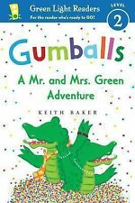 Gumballs : A Mr. and Mrs. Green Adventure by Keith Baker (2014, Hardcover)