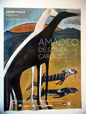 PUBLICITE-ADVERTISING :  AMADEO DE SOUZA CARDOSO 2016 Grand palais,Expo,Peinture