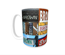 BROWN Coffee Mug / Cup - photos of real name signs