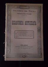 ECONOMIA APPLICATA FINE '800 INIZI '900 BIBLIOTECA DEL POPOLO
