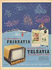Publicité 1956  FRIGEAVIA TELEAVIA réfrigérateur télévision