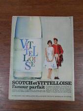 PUBLICITE PRESSE ANCIENNE VINTAGE ADVERT / WHISKY VITTELLOISE amour parfait 1962