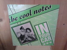 "THE COOL NOTES in your car 12"" MAXI 45T"
