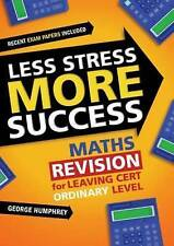 Less Stress More Success: Maths Revision for Leaving Cert Ordinary-ExLibrary