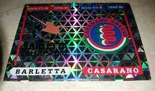 FIGURINA CALCIATORI PANINI 1994/95 SCUDETTI BARLETTA CASARANO 582 ALBUM 1995