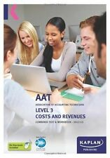 Costs and Revenues - Combined Text and Workbook: Level 3 by Kaplan Publishing...
